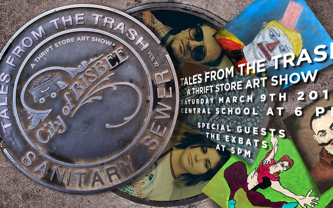 Tales From The Trash Vol. XI in Bisbee